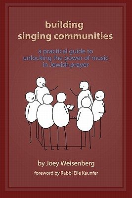 Building Singing Communities: A Practical Guide to Unlocking the Power of Music in Jewish Prayer Cover Image