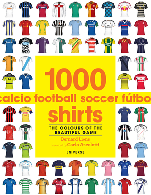 1000 Football Shirts: The Colors of the Beautiful Game Cover Image