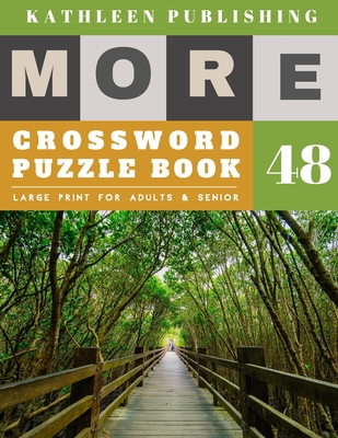 Crossword Puzzles Large Print: Crossword Variety - More Full Page Crosswords to Challenge Your Brain (Find a Word for Adults & Seniors) - forest gard Cover Image