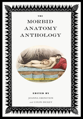 The Morbid Anatomy Anthology Cover Image