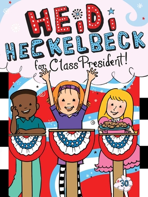 Heidi Heckelbeck for Class President Cover Image