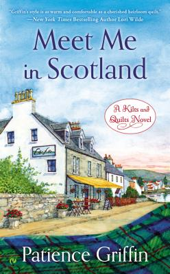 Meet Me in Scotland (Kilts and Quilts #2) Cover Image