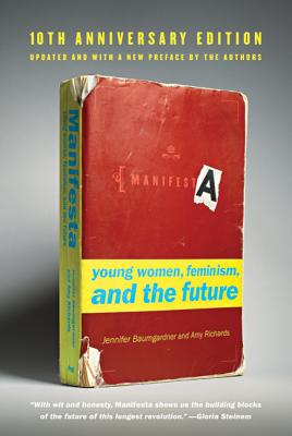 Manifesta [10th Anniversary Edition]: Young Women, Feminism, and the Future Cover Image