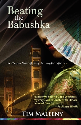 Beating the Babushka: A Cape Weathers Mystery Cover Image