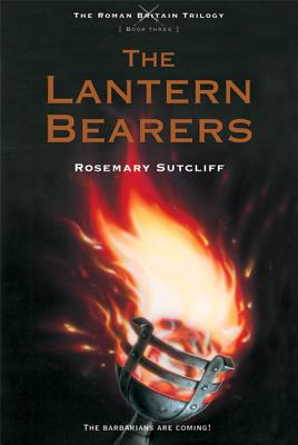 The Lantern Bearers (The Roman Britain Trilogy #3) Cover Image