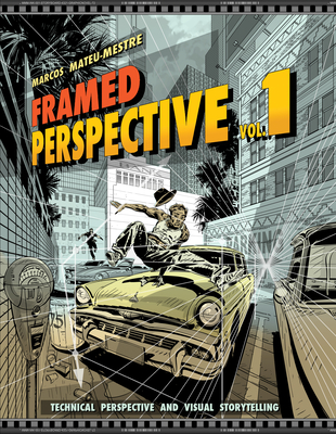 Framed Perspective Vol. 1: Technical Perspective and Visual Storytelling Cover Image