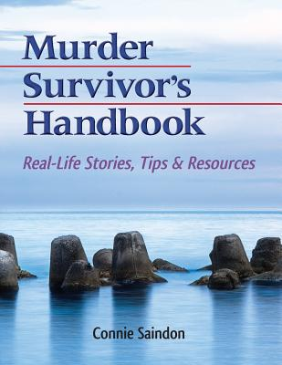 Murder Survivor's Handbook: Real-Life Stories, Tips & Resources Cover Image