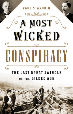 A Most Wicked Conspiracy: The Last Great Swindle of the Gilded Age Cover Image