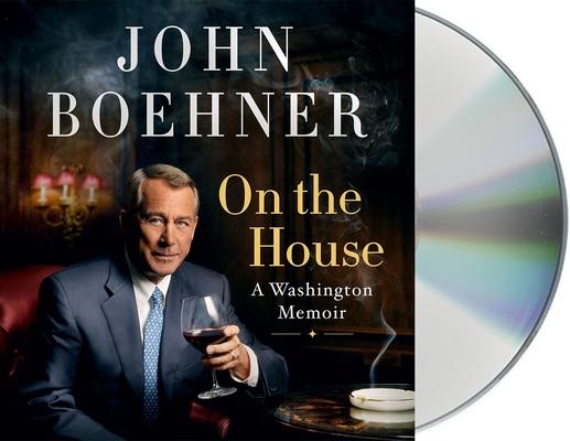 On the House: A Washington Memoir Cover Image