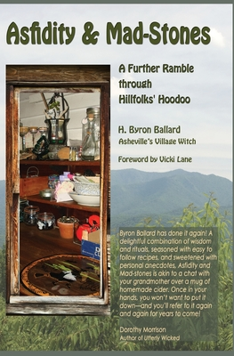 Asfidity and Mad-Stones: A Further Ramble Through Hillfolks' Hoodoo Cover Image