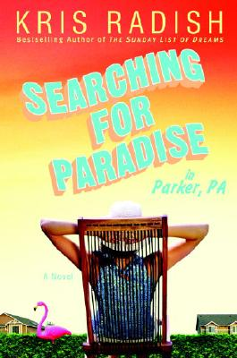 Searching for Paradise in Parker, PA Cover