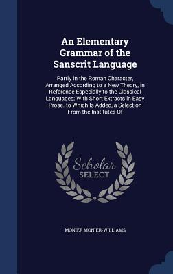 Cover for An Elementary Grammar of the Sanscrit Language