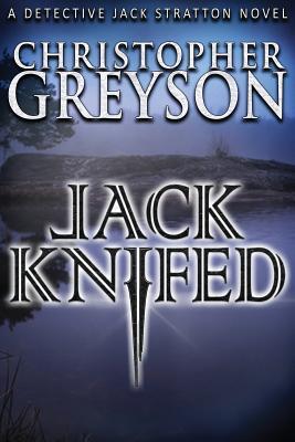 Jack Knifed (Jack Stratton Detective #3) Cover Image