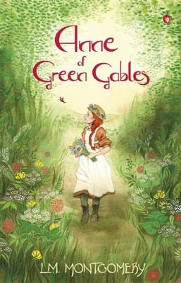 Anne of Green Gables (Anne of Green Gables,Virago Modern Classics) Cover Image