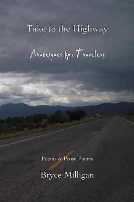 Take to the Highway: Arabesques for Travelers Cover Image