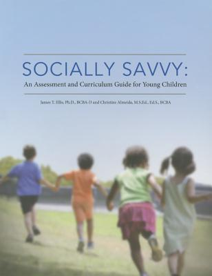 Socially Savvy: An Assessment and Curriculum Guide for Young Children Cover Image
