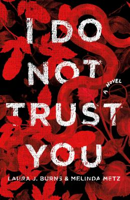 I Do Not Trust You: A Novel Cover Image