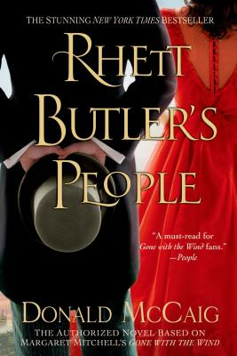 Rhett Butler's People: The Authorized Novel based on Margaret Mitchell's Gone with the Wind Cover Image