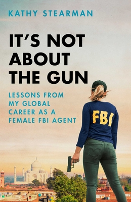 Cover for It's Not About the Gun
