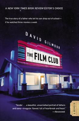 The Film Club: A Memoir Cover Image