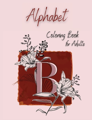 Alphabet Coloring Book for Adults Cover Image