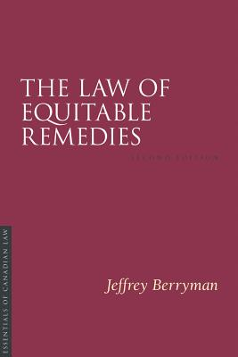 The Law of Equitable Remedies, 2/E (Essentials of Canadian Law) Cover Image