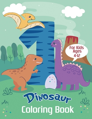 Dinosaur Coloring Book for Kids Ages 4-12: Color and Learn the Names of all the Dinosaurs - Great Gift for Boys, Girls, and Kids of all ages Cover Image