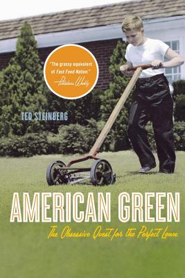 American Green: The Obsessive Quest for the Perfect Lawn Cover Image
