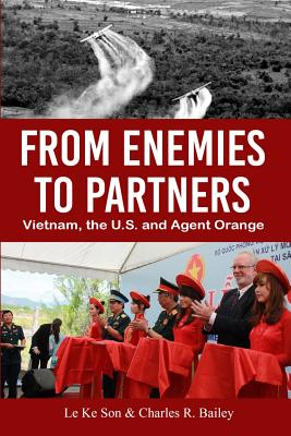 From Enemies to Partners: Vietnam, the U.S. and Agent Orange Cover Image