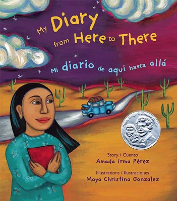 Cover for My Diary from Here to There / Mi Diario de Aqui Hasta Allá