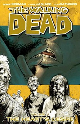 The Walking Dead, Vol. 4: The Heart's Desire cover image