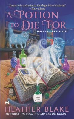 A Potion to Die For: A Magic Potion Mystery Cover Image