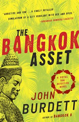 The Bangkok Asset: A Royal Thai Detective Novel (6) Cover Image