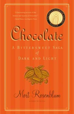 Chocolate: A Bittersweet Saga of Dark and Light Cover Image