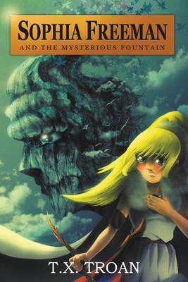 Sophia Freeman and the Mysterious Fountain (Book 1) Cover Image