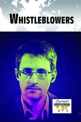 Whistleblowers (Current Controversies) Cover Image