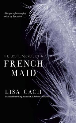 Cover for The Erotic Secrets of a French Maid