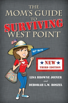 The Mom's Guide to Surviving West Point Cover Image
