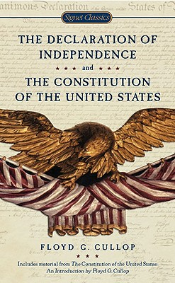The Declaration of Independence and Constitution of the United States Cover Image