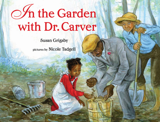 In the Garden with Dr. Carver Cover