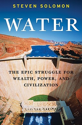 Water: The Epic Struggle for Wealth, Power, and Civilization Cover Image
