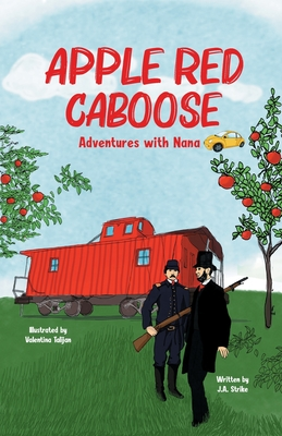 Apple Red Caboose: Adventures With Nana Cover Image
