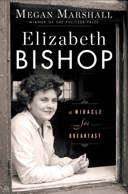 Elizabeth Bishop: A Miracle for Breakfast image_path
