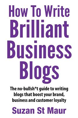 How to Write Brilliant Business Blogs Cover Image