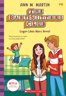 Logan Likes Mary Anne! (The Baby-sitters Club, 10) Cover Image