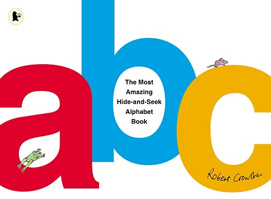 The Most Amazing Hide-And-Seek Alphabet Book Cover