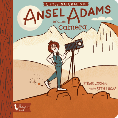 Little Naturalists: Ansel Adams and His Camera Cover Image