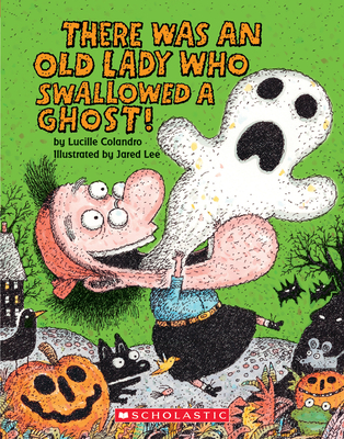 There Was an Old Lady Who Swallowed a Ghost!: A Board Book (There Was an Old Lady [Colandro]) Cover Image