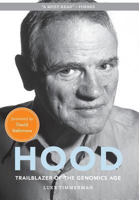 Hood: Trailblazer of the Genomics Age Cover Image