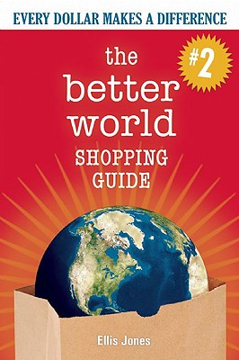 Cover for The Better World Shopping Guide--Revised Edition